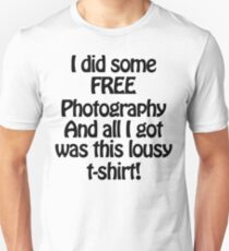 Free Photography Unisex T-Shirt