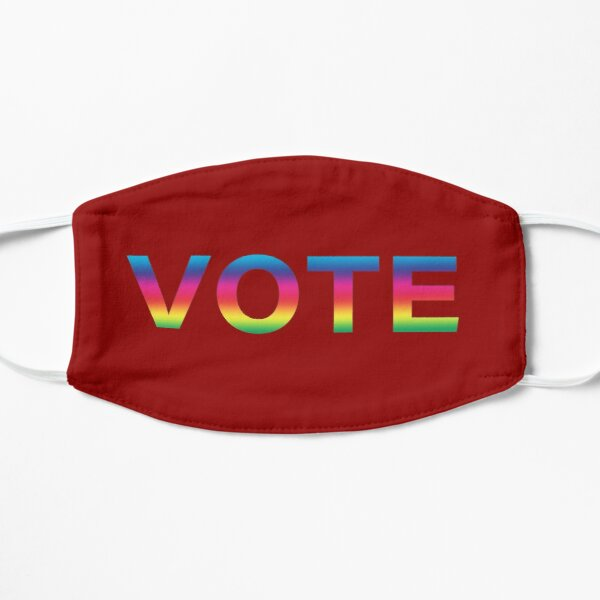 Vote! In Rainbow colors! It has never been more important to make your voice heard! Mask