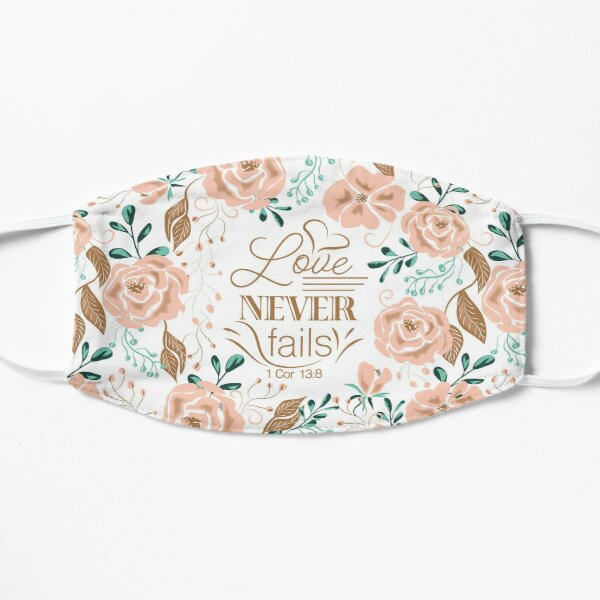 Love Never Fails Mask