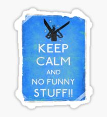Keep calm and no funny stuff! vtg b Sticker