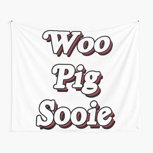 Woo Pig Sooie Tapestry
