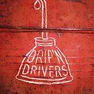 DRIP'N DRIVERS by bulldawgdude