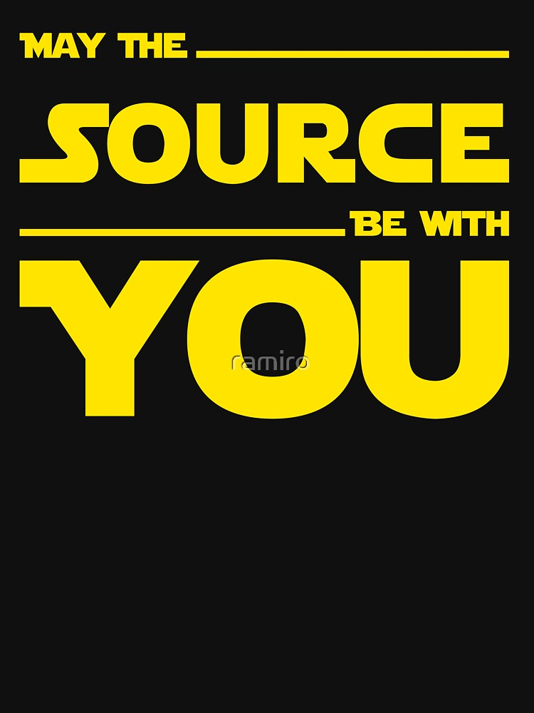 May The Source Be With You Yellow Coder & Sci-Fi Geek Design by ramiro