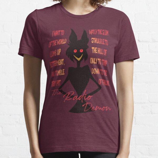 Quiero ver la lucha de la escoria de la tierra- The Radio Demon :: Hazbin Hotel :: Camiseta esencial