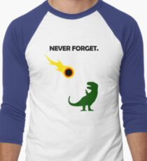Never Forget (Dinosaurs) T-Shirt