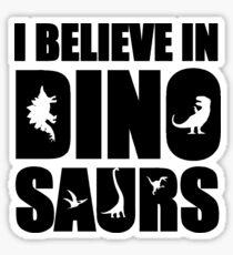 I Believe In Dinosaurs (little dinosaurs) Sticker