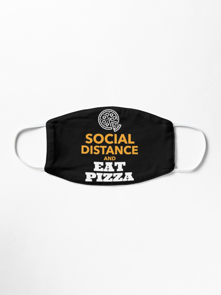 Alternate view of Social Distance and Eat Pizza | Pizza Lover Design Mask