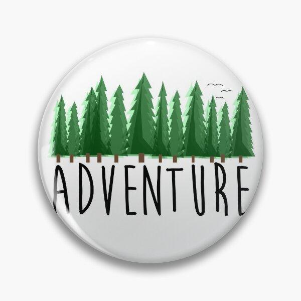 Adventure, Travel, Explore Nature Pin