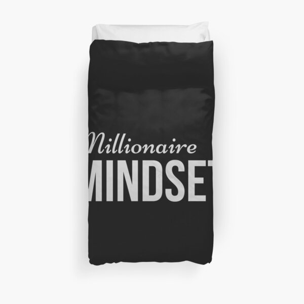 Millionaire Mindset - For Those With Wealth Consciousness  Duvet Cover