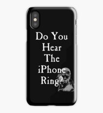 Do You Hear the iPhone Ring? iPhone Case