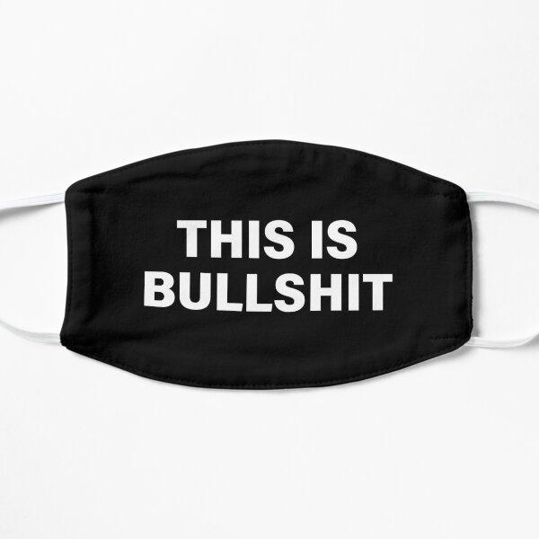 This Is Bullshit  Mask