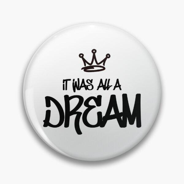 Biggie Smalls - It Was All A Dream Pin