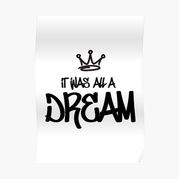 Biggie Smalls - It Was All A Dream Poster