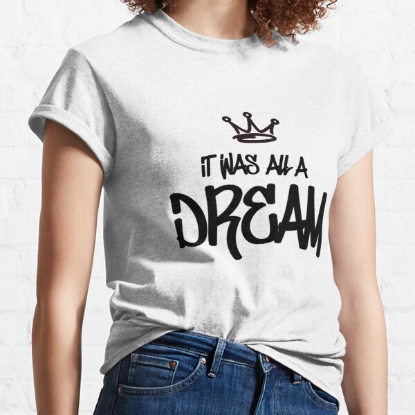 Biggie Smalls - It Was All A Dream Classic T-Shirt