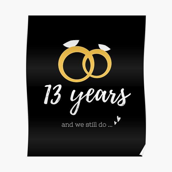 13 años regalos de boda de aniversario para pareja, sr y ms, esposa, amantes, día de san valentín. Póster