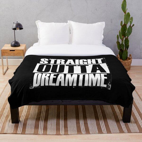 Straight Outta Dreamtime Throw Blanket