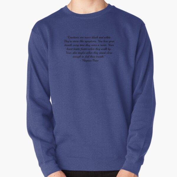 Magnus Bane Quote Pullover Sweatshirt
