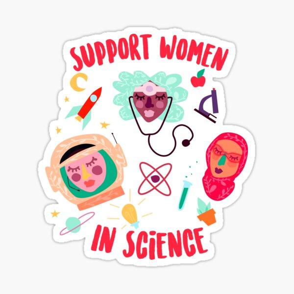 Support Women in Science Sticker