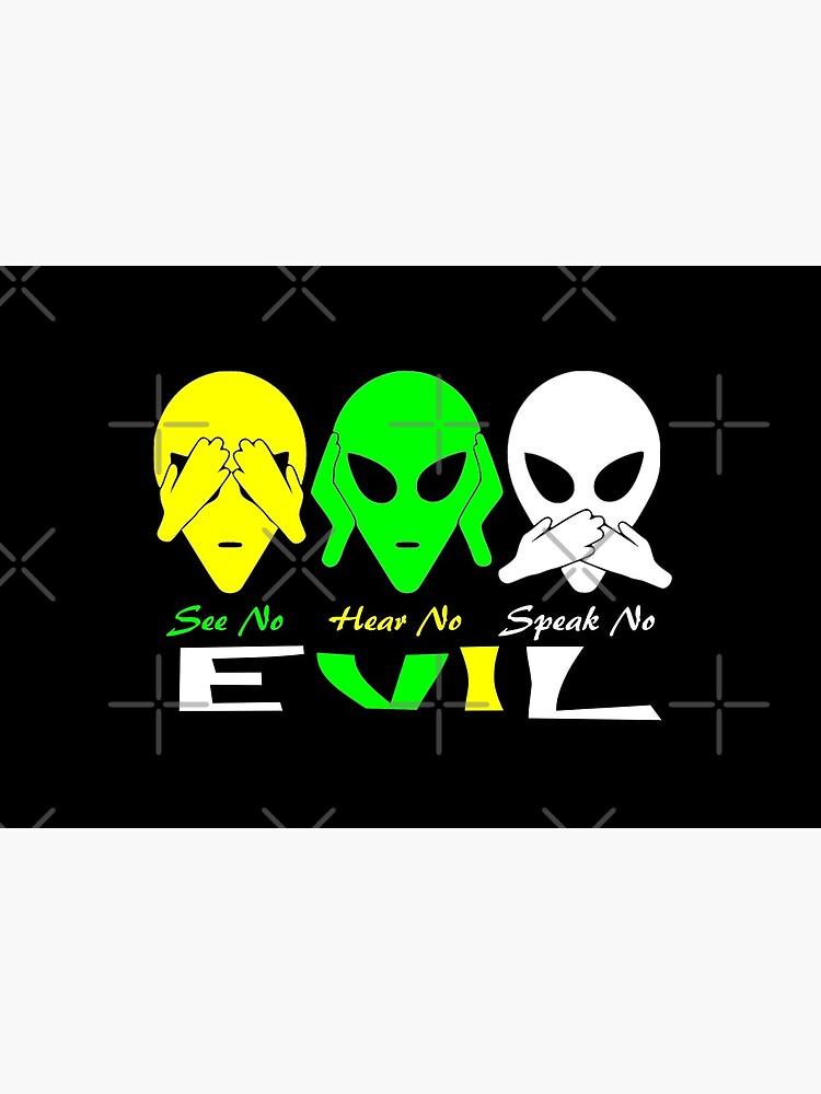 See Hear Speak No Evil Alien Design  by Mbranco