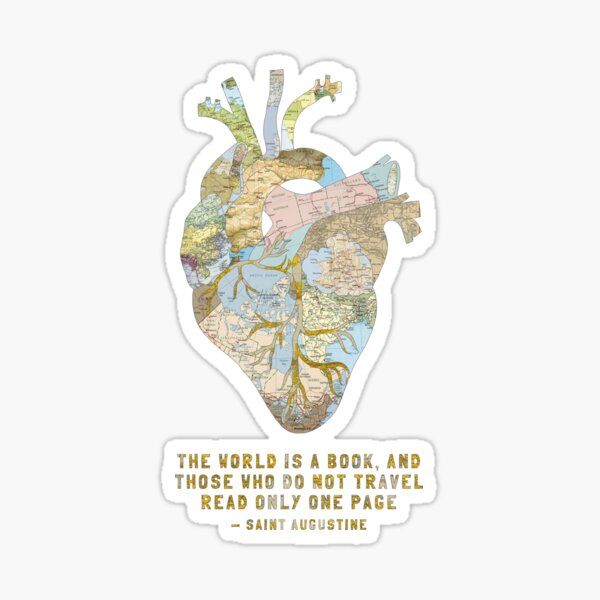 A Traveler's Heart + Quote Sticker
