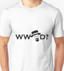 What Would Heisenberg Do? T-Shirt