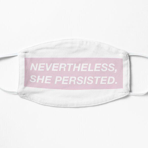 Nevertheless, she persisted. (pink box) Mask