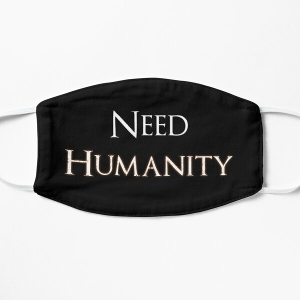 Necesidad de la humanidad (blanco) Mascarilla