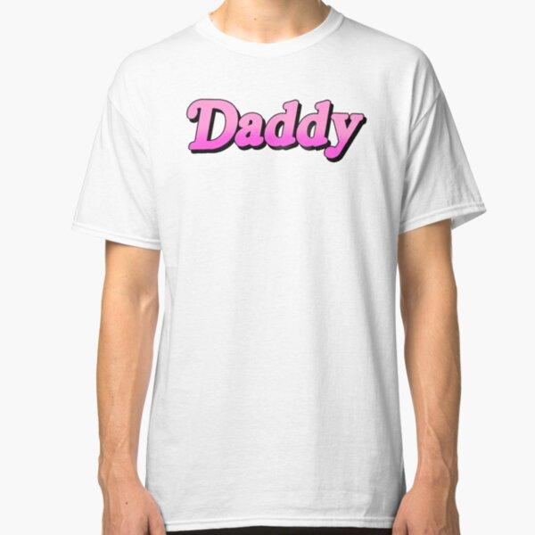 Daddy v1 (Pink) Classic T-Shirt