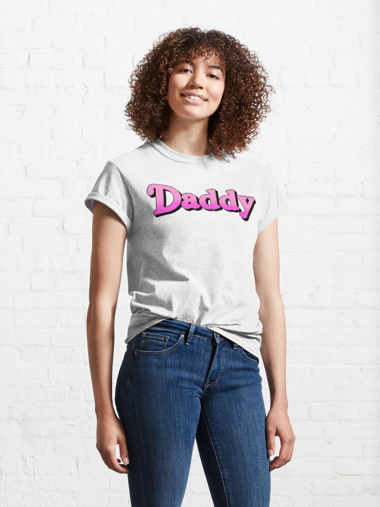 Alternate view of Daddy v1 (Pink) Classic T-Shirt