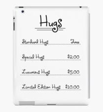 Expensive Hugs in $ iPad Case/Skin