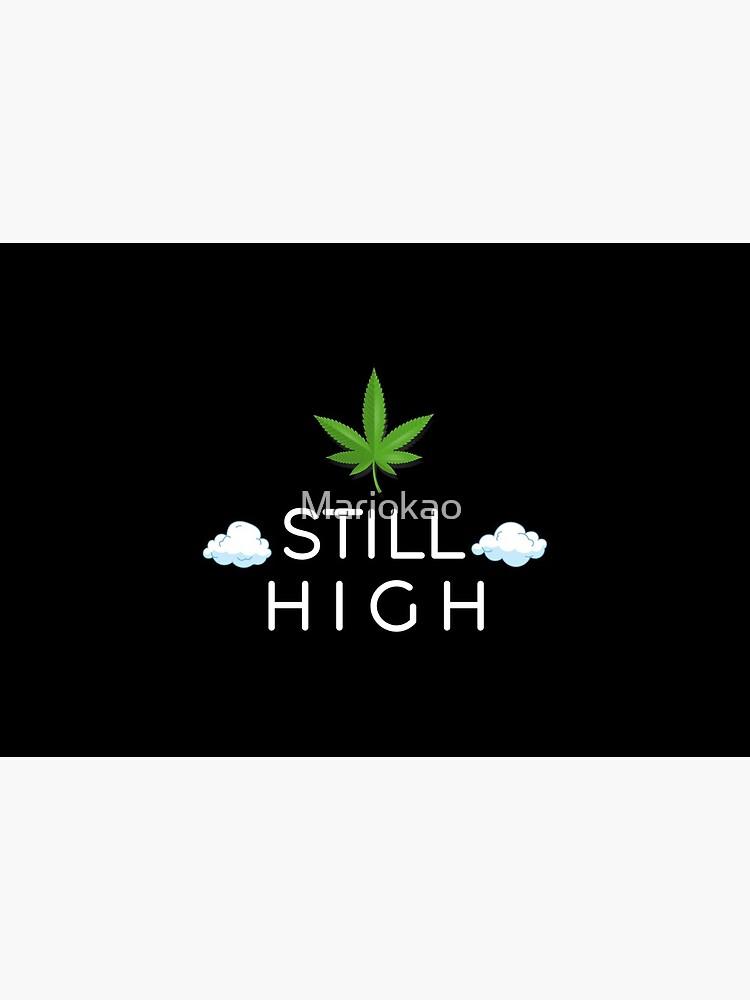 Still High Mask weed Face Mask pattern mask marijuana Sticker by Mariokao