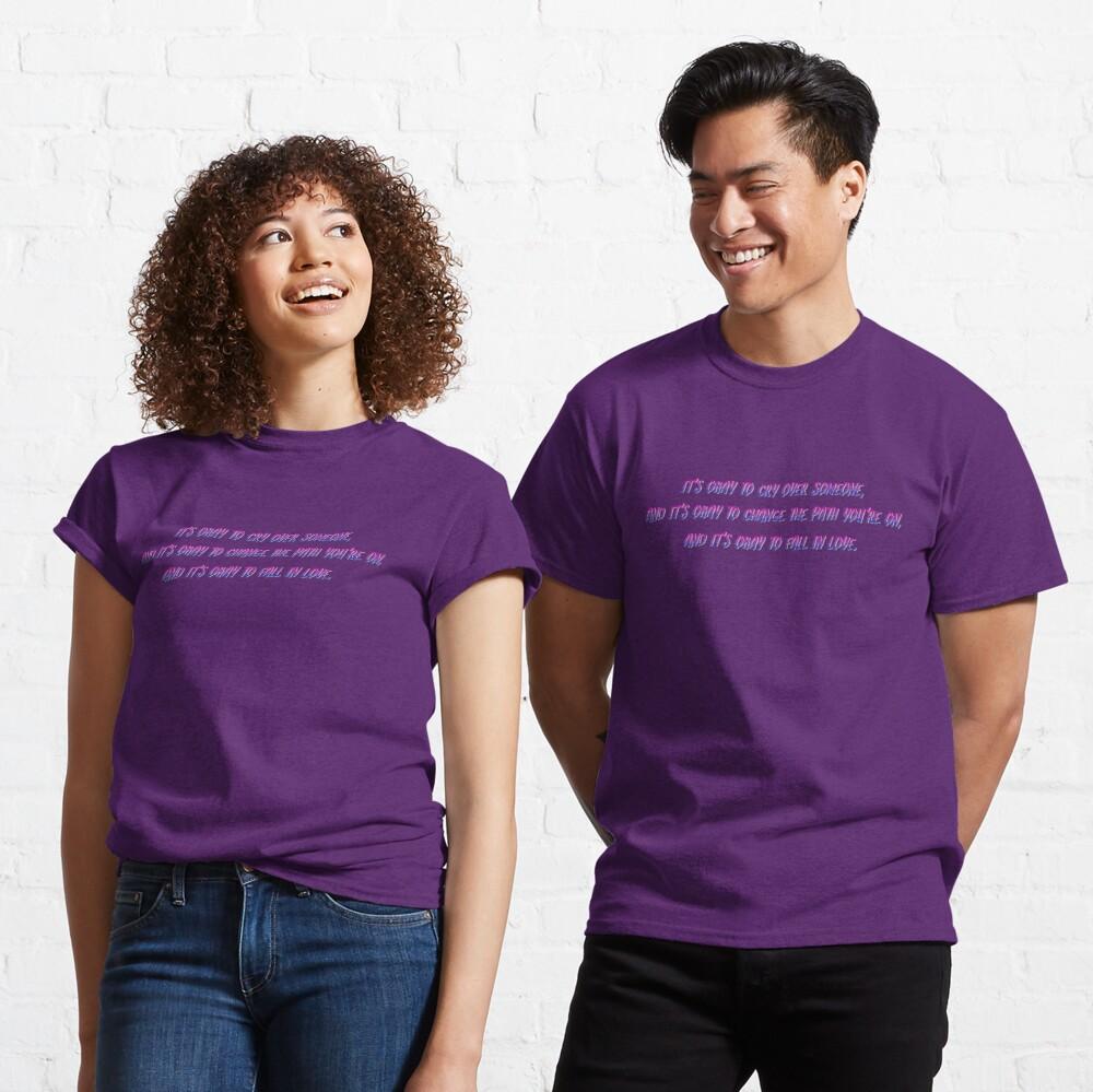 Okay to Cry, Change and Love - Bi Matt Fishel Design Classic T-Shirt
