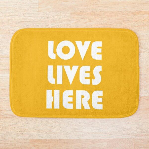Love Lives Here Bath Mat