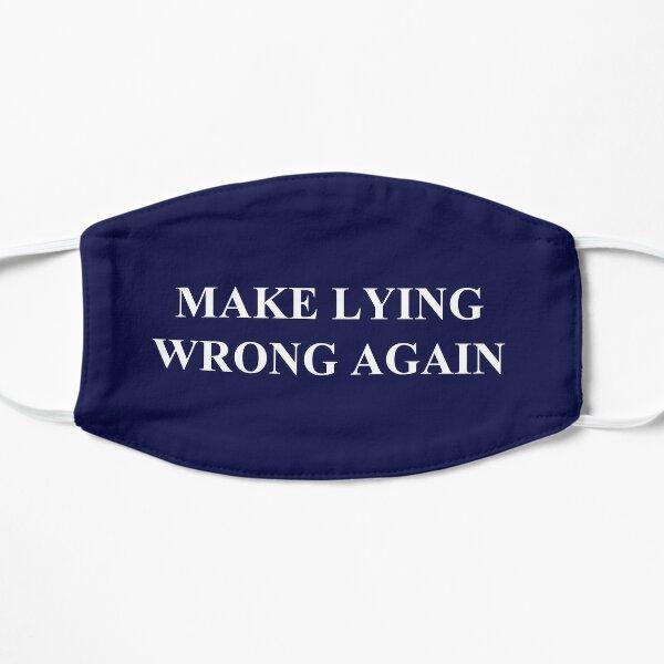 Make Lying Wrong Again Mask