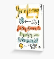 A Leaving card Greeting Card