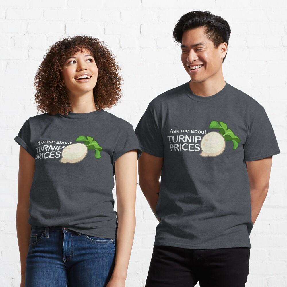 Pregúnteme acerca de los precios de nabo Camiseta clásica