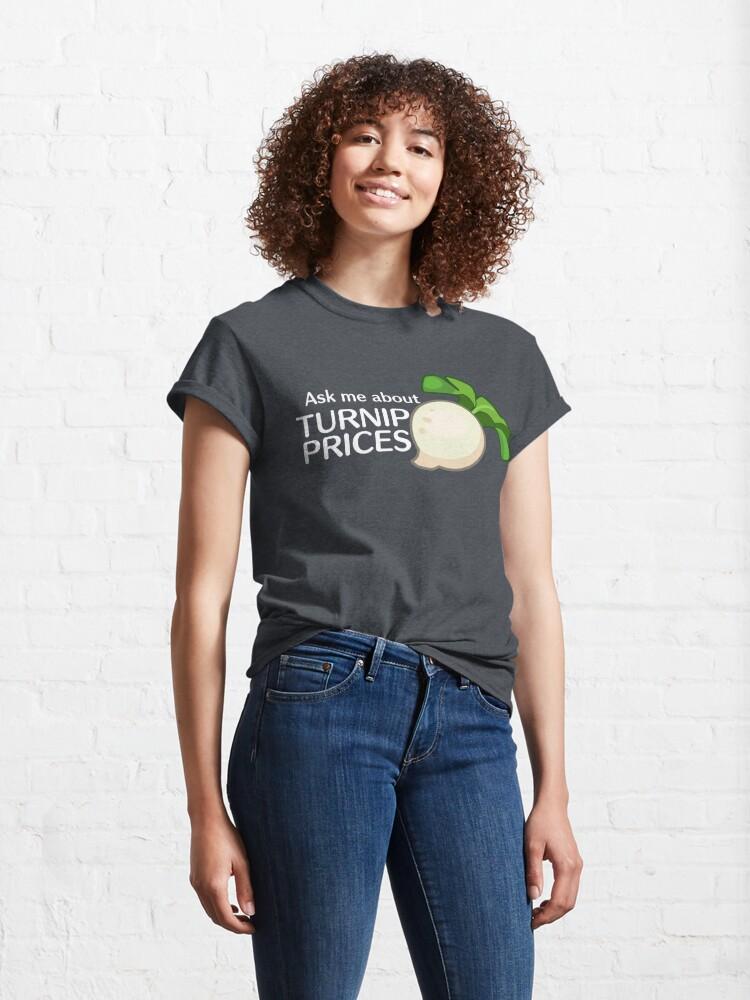 Vista alternativa de Camiseta clásica Pregúnteme acerca de los precios de nabo
