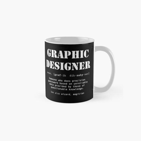 Funny Graphic Designer Dictionary Definition  Classic Mug