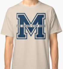 M - The Bucks Stop Here - Blue Classic T-Shirt