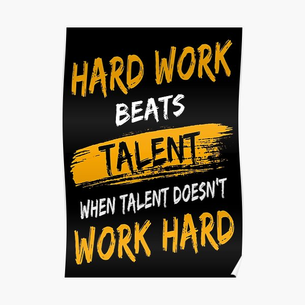 Hard Work Beats Talent Gym Quote Poster