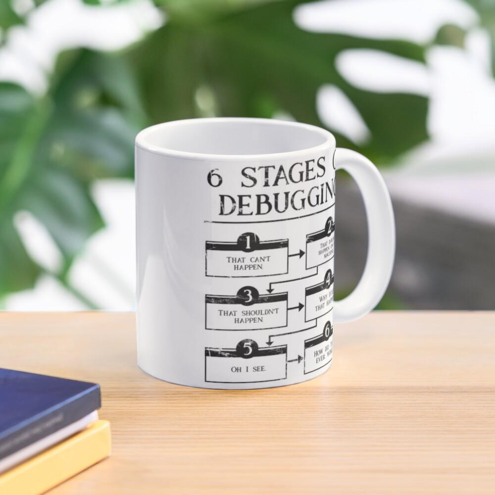 6 Stages Of Debugging  Mug