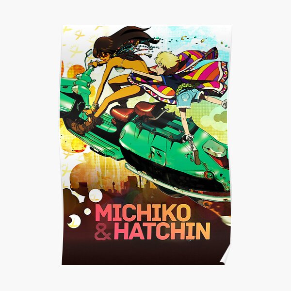 Michiko to Hatchin Poster