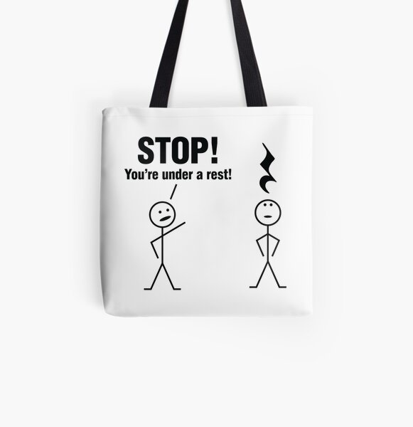 Stop! You're under a rest! All Over Print Tote Bag
