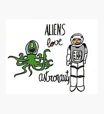 Aliens love Astronauts Photographic Print