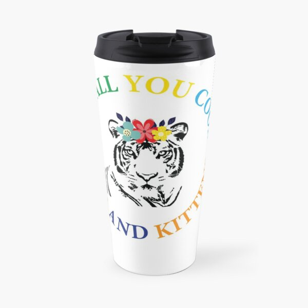 Hey all you cool cats and kittens - tiger with flowers Travel Mug