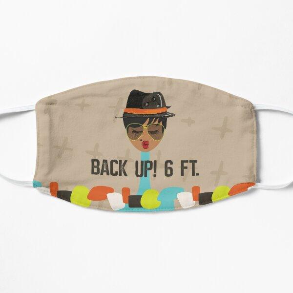 Back Up! Six Feet Mask