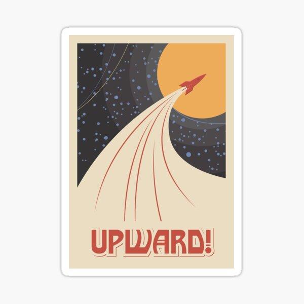 Vintage space poster upwards Sticker
