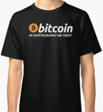 Bitcoin In Cryptography We Trust Classic T-Shirt