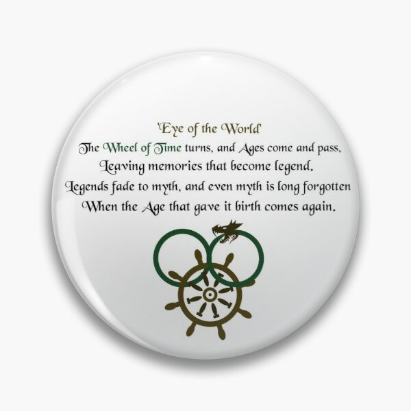 Thus Spins the Wheel of Time Pin