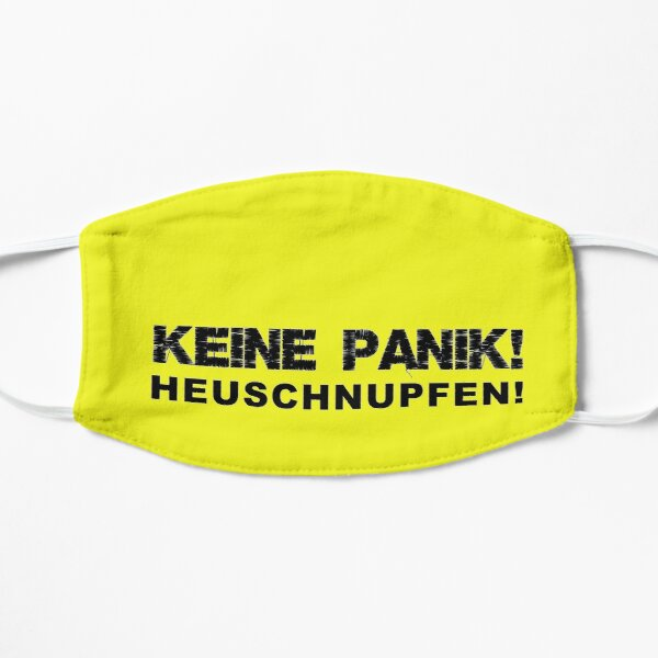 KEINE PANIK! Heuschnupfen!   Corona (Schwarz) Flache Maske